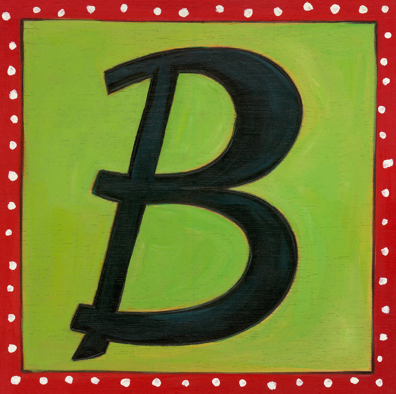 "Sincerely, Sticks ""B"" Alphabet Letter Plaque option 1 with polka dot border"