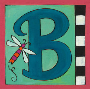 "Sincerely, Sticks ""B"" Alphabet Letter Plaque option 3 with dragonfly"