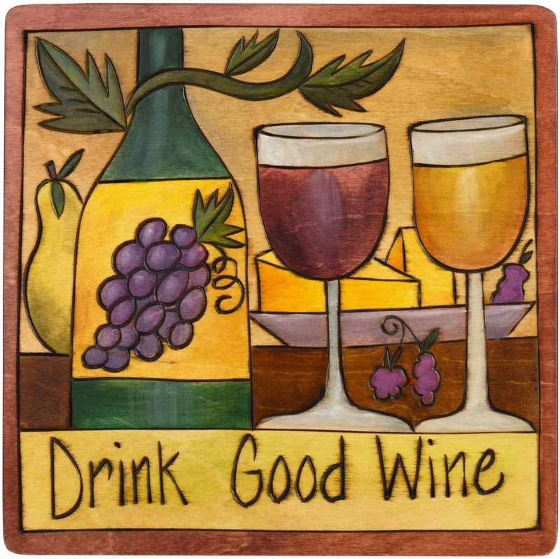 "Sticks handmade wall plaque with ""Drink Good Wine"" quote and theme"