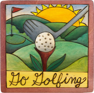"7""x7"" Plaque –  ""Go golfing"" golf course motif"