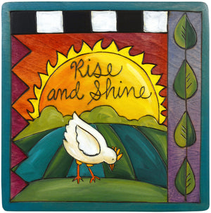 "7""x7"" Plaque –  Rise and shine, early bird gets the worm!"