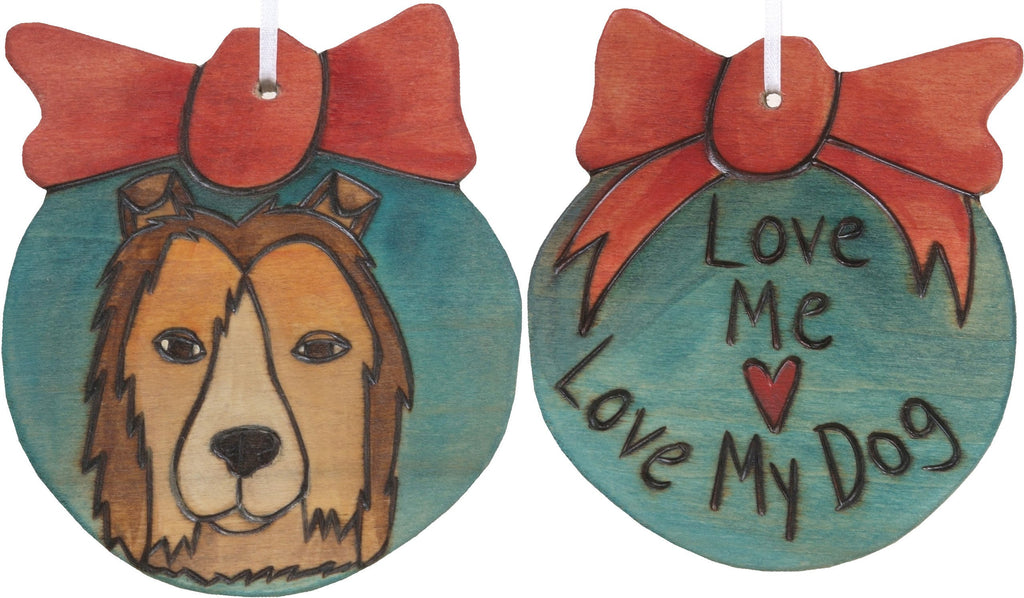 "Ball Ornament –  ""Love Me, Love My Dog"" puppy love ornament"
