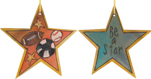 "Star Ornament –  ""Be a Star"" star ornament with soccer ball, baseball and football motif"