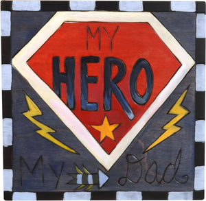 """My dad"" super hero plaque design"