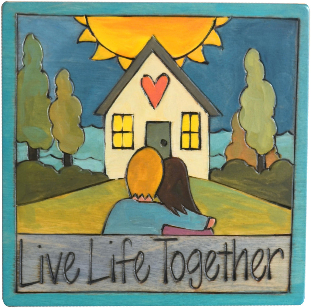 "7""x7"" Plaque –  ""Live life together"" couple in front of a happy home motif"