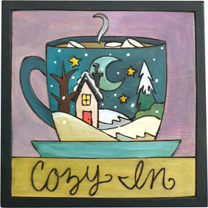 "7""x7"" Plaque –  ""Cozy In"" plaque with snowy landscape on a warm cup of hot cocoa motif"