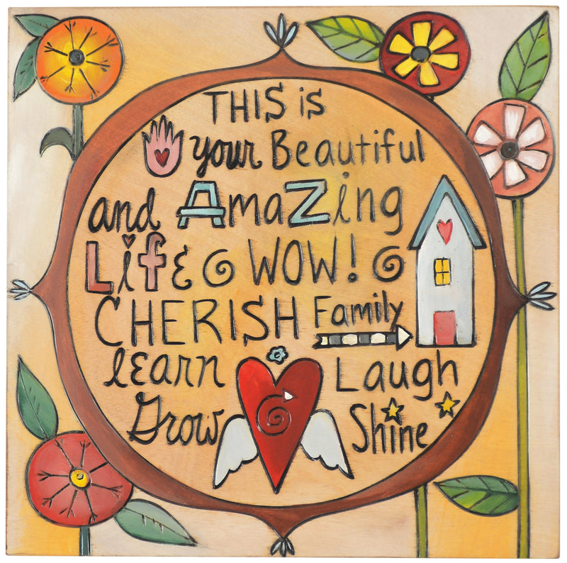 "Sticks handmade wall plaque with ""This is your beautiful and amazing life"" quote and floral imagery"