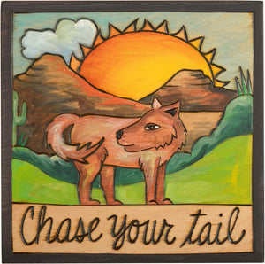 "7""x7"" Plaque –  ""Chase your tail"" coyote motif"