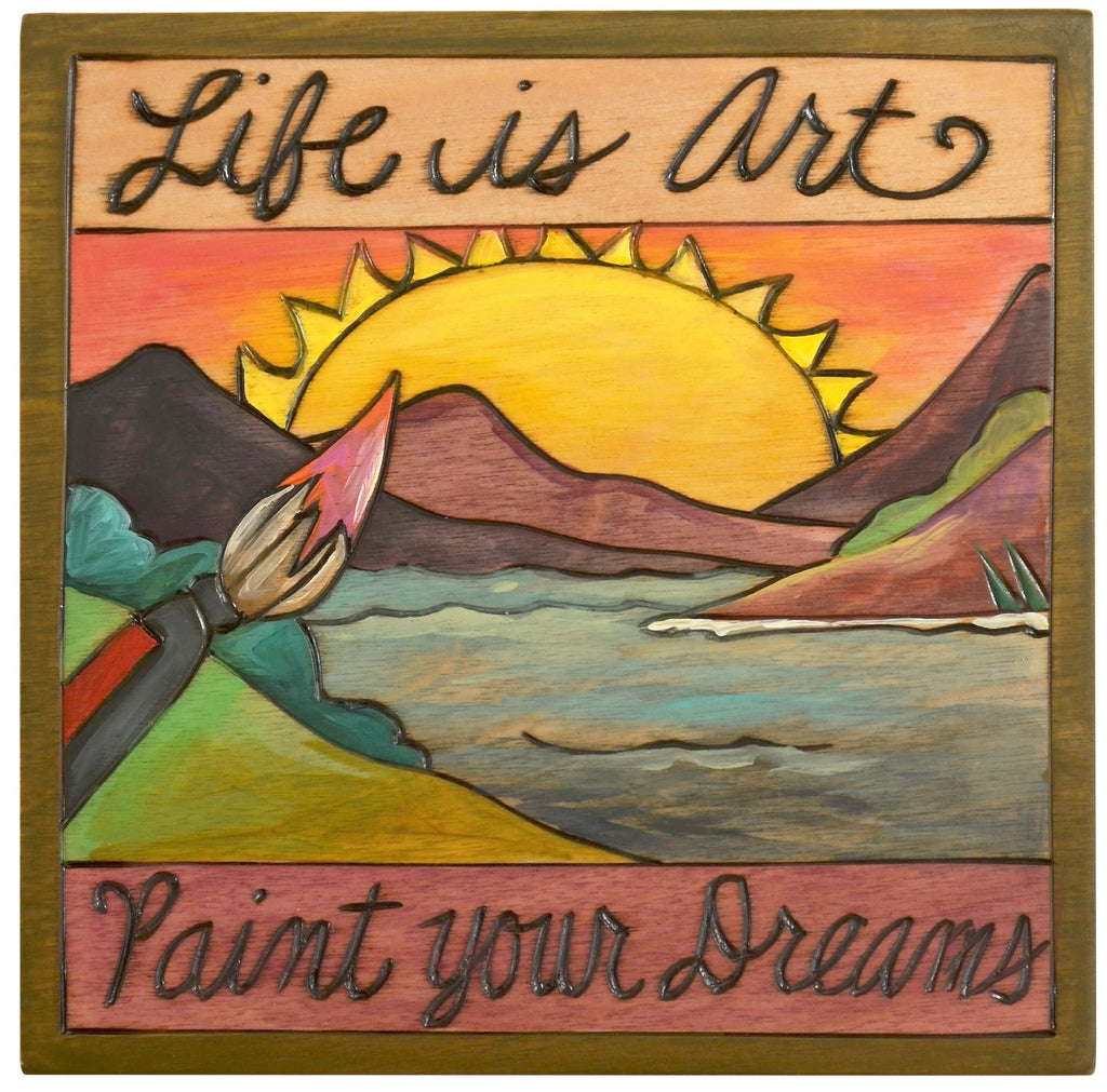 "Sticks handmade wall plaque with ""Life is Art, Paint Your Dreams"" quote and landscape imagery"