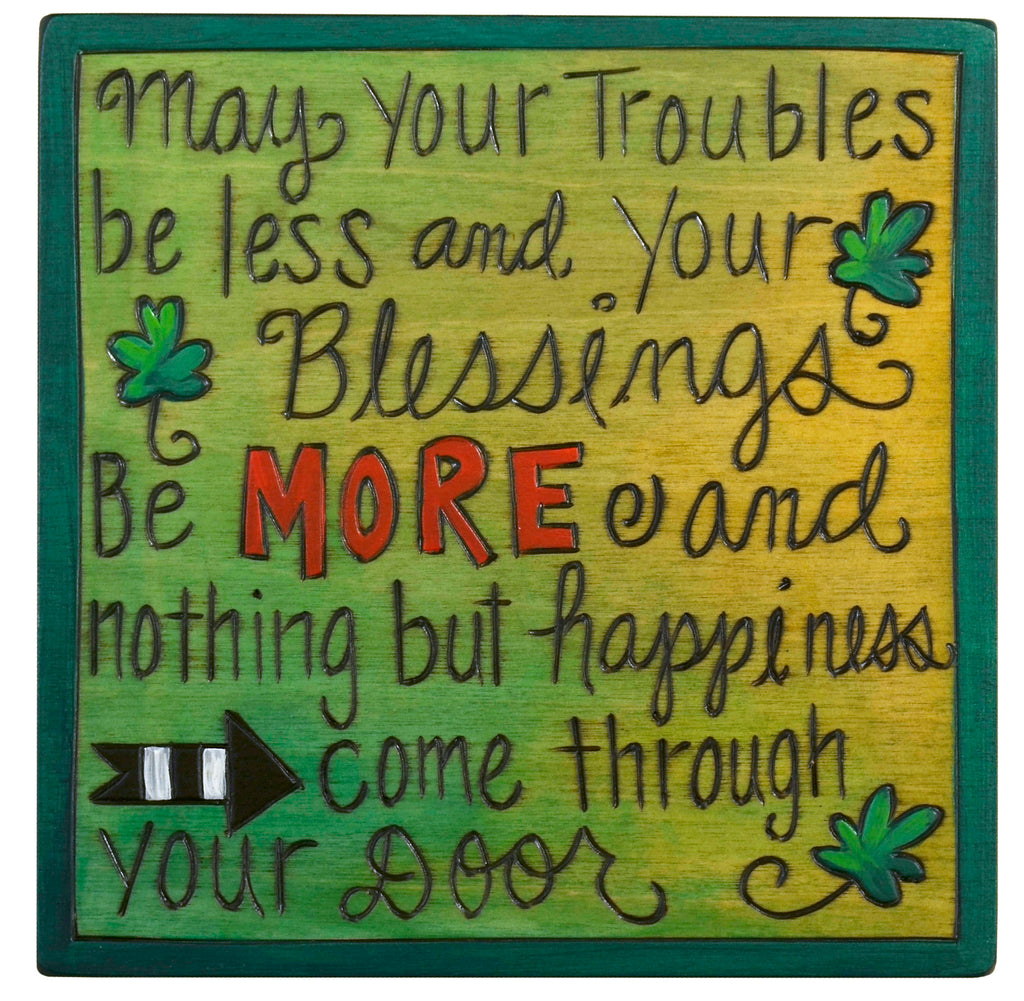 """May your troubles be less..."" Irish blessing quote plaque motif"