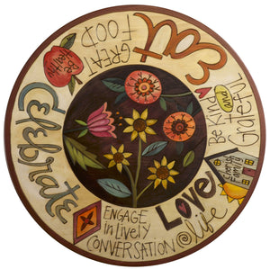 "20"" Lazy Susan – Flowers and bold wording mix to create this whimsical design painted in a warm, earthy palette"