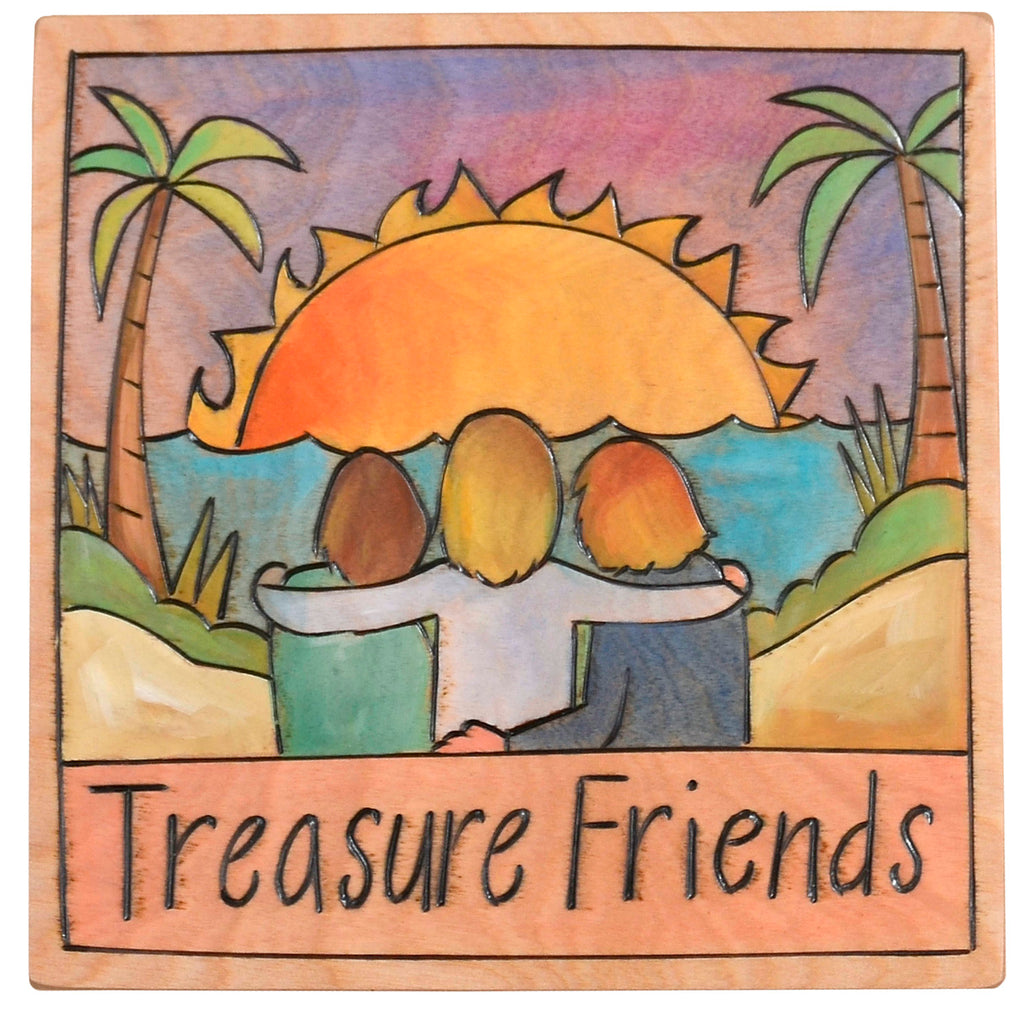 "7""x7"" Plaque –  A tropical sunset ""treasure friends"" themed plaque"