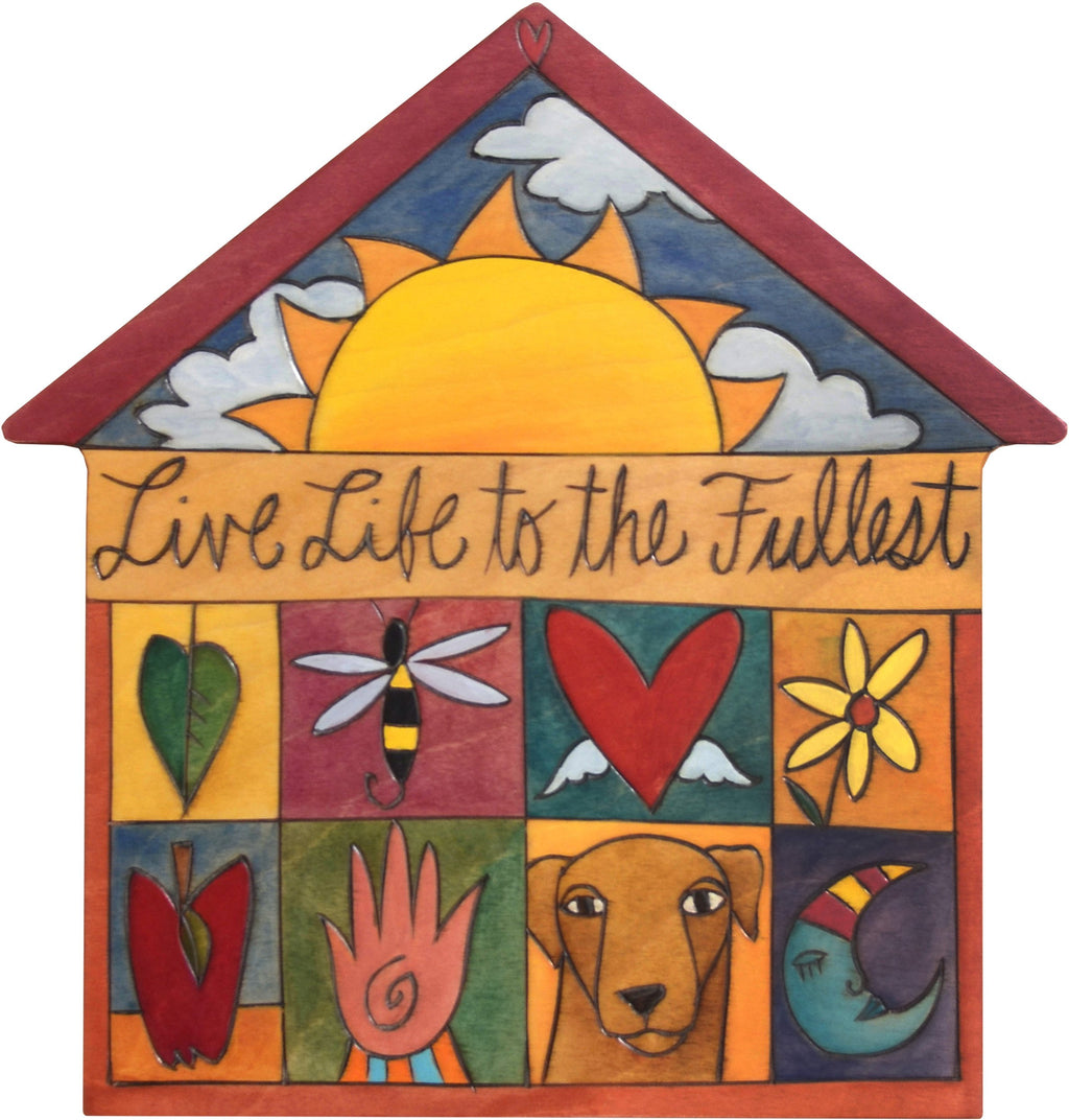 "House Shaped Plaque –  ""Live Life to the Fullest"" house shaped plaque with colorful block icons and rising sun"