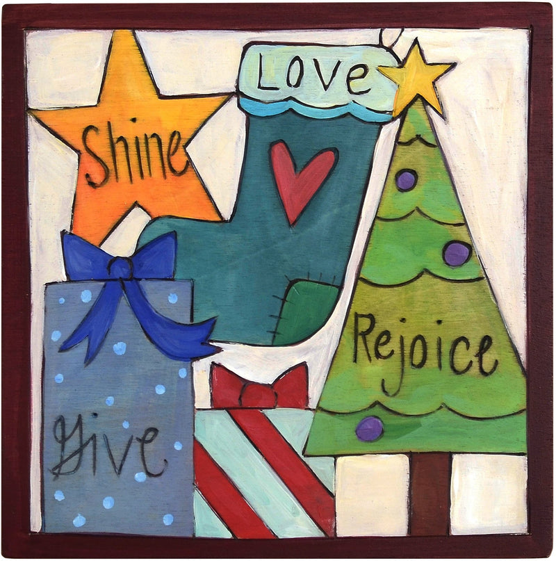 "7""x7"" Plaque –  ""Give/Shine/Love/Rejoice"" plaque with Christmas themed motif"