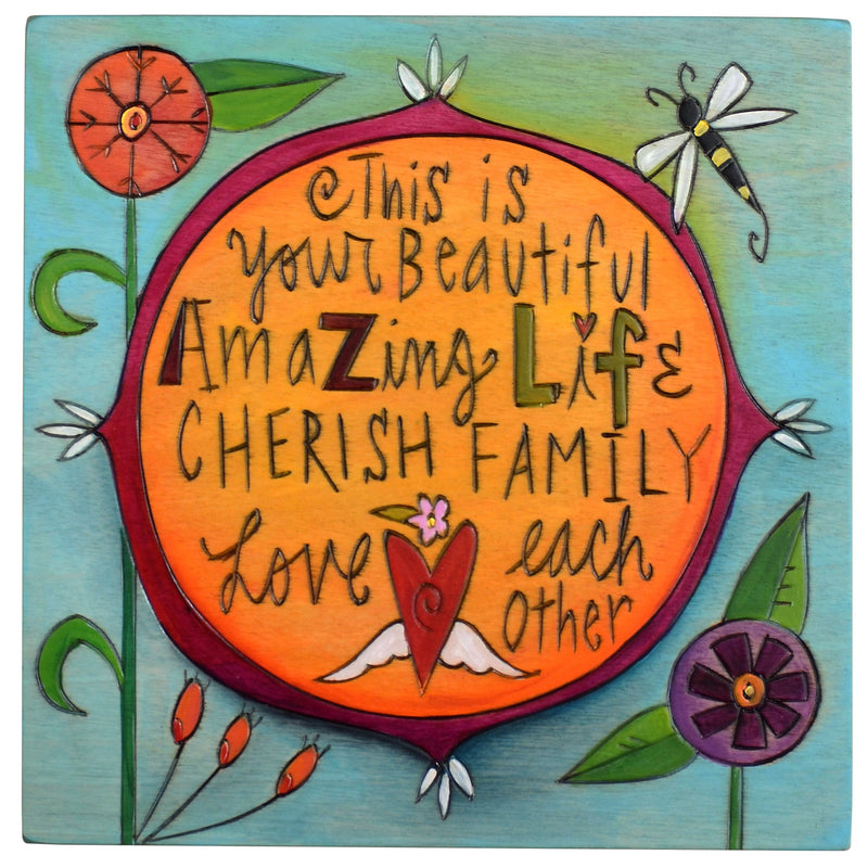 "Sticks handmade wall plaque with ""This is your beautiful amazing life, Cherish Family, Love each other"" quote and floral imagery"