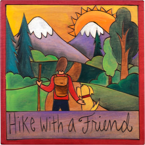 "7""x7"" Plaque –  ""Hike with a friend"" hiking with a dog motif"
