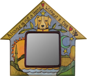 "House Shaped Mirror –  ""A House is not a Home without a Dog"" house-shaped mirror with sun, moon and dog motif"