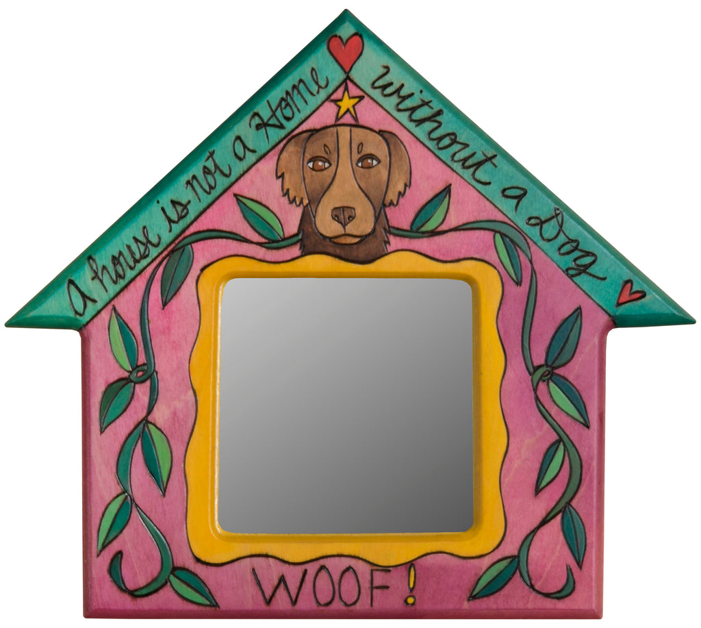 "House Shaped Mirror –  ""A House is not a Home without a Dog"" house-shaped mirror with shaggy dog motif"