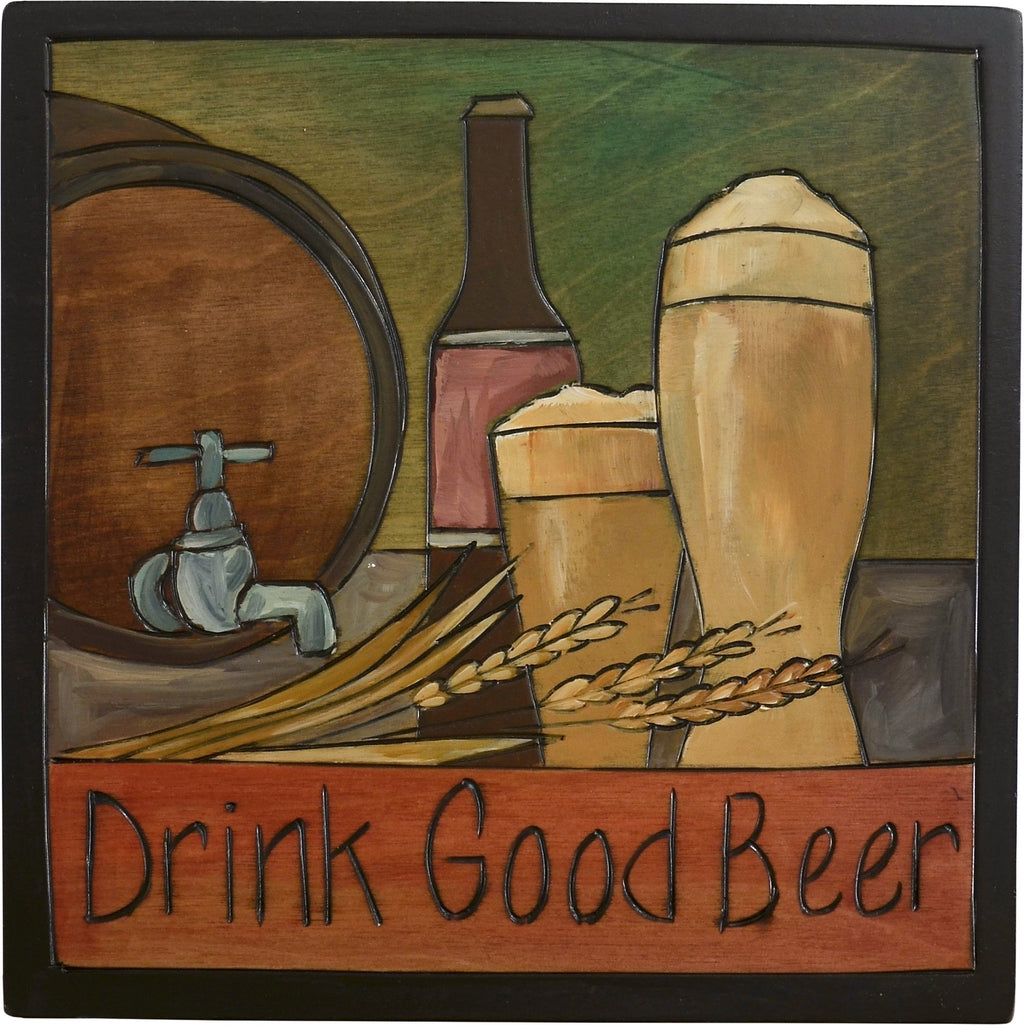 "Sticks handmade wall plaque with ""Drink Good Beer"" quote and craft beer imagery with tapped barrel keg"
