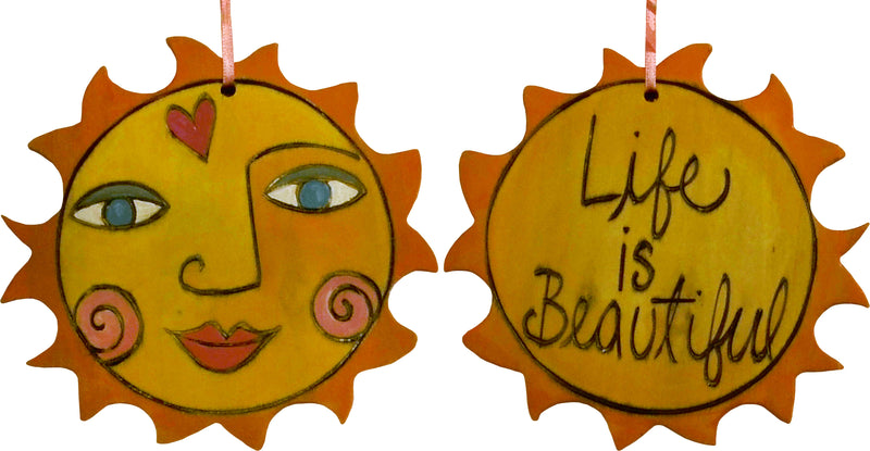 "Sun Ornament –  Lovely ""Life is Beautiful"" ornament with smiling sunshine"