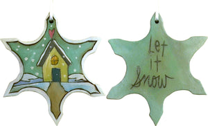 "Snowflake Ornament –  ""Let it Snow"" snowflake ornament with cozy cottage in the snowfall motif"