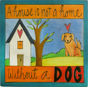 "Sticks handmade wall plaque with ""A house is not a home without a dog"" quote and imagery"