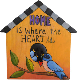 "House Shaped Plaque –  ""Home is Where the Heart is"" home shaped plaque with bird and babies"