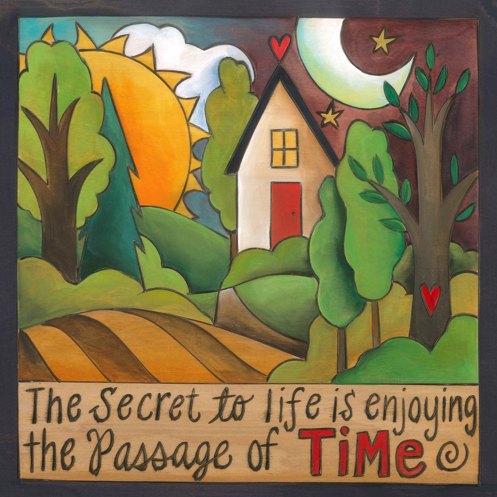 "10""x10"" Plaque –  Charming little 10x10"" plaque with rolling landscapes, sun and moon, and heart home, ""The Secret to life is enjoying the Passage of Time"""