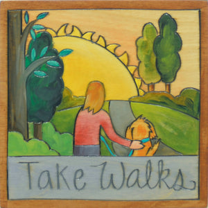 "7""x7"" Plaque –  ""Take Walks"" plaque with a furry friend on a hillside"