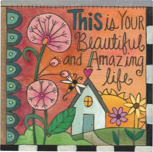 "10""x10"" Plaque –  ""This is your beautiful and amazing life"" phrase motif plaque"