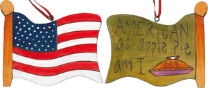 "Flag Ornament –  Cute ""American as apple pie am I"" flag ornament"