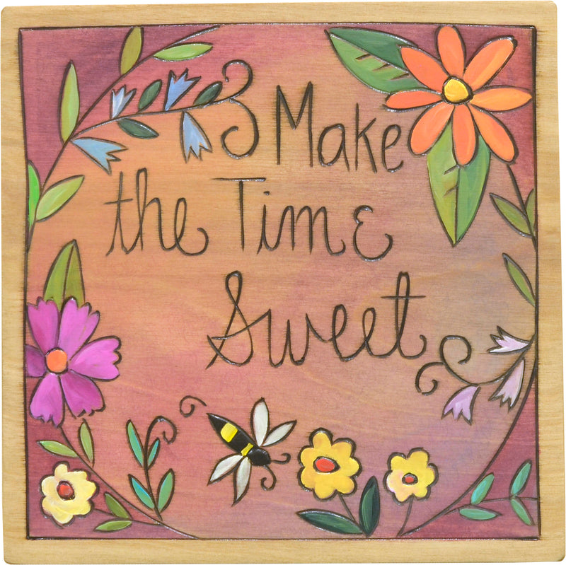 "7""x7"" Plaque –  ""Make the time sweet"" floral ring with a bee motif"