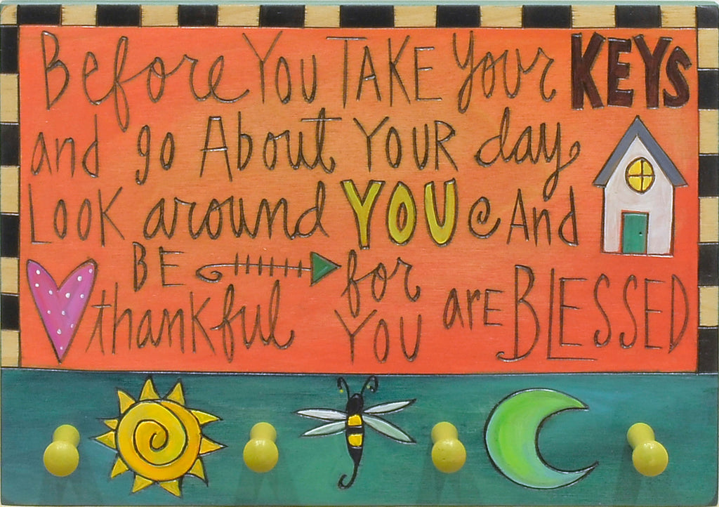 """Before you take your keys..."" motivational phrases remind you to be thankful for what you already have"