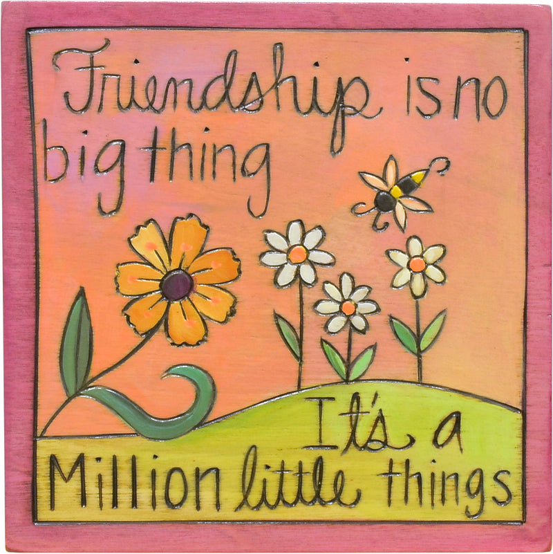 """Friendship is no big thing"" pretty pink floral friendship plaque design"