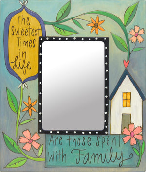 """The sweetest times in life are spent with family"" frame with a floral vine accent and cozy house icon"
