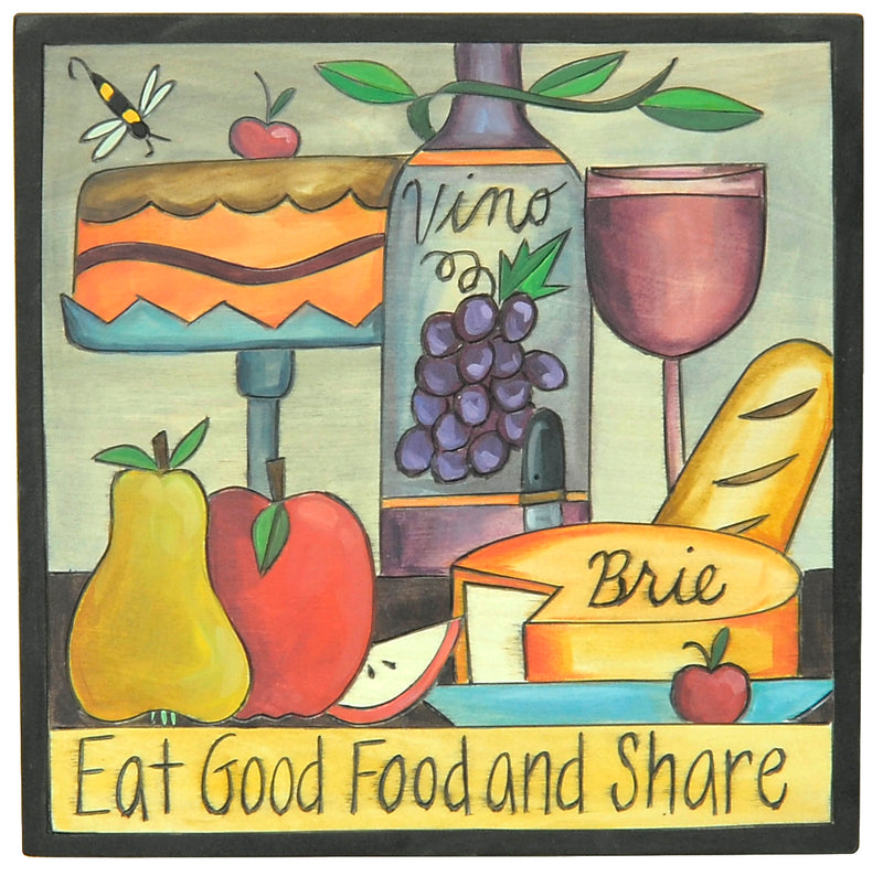 "10""x10"" Plaque –  ""Eat good food and share"" wine and snacks plaque motif"