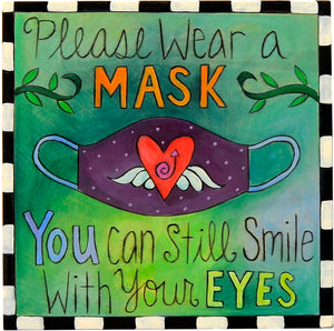 "10""x10"" Plaque – Colorful and kind request to ""please wear a mask"" plaque motif main view"