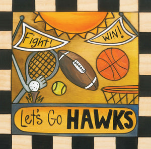 """Gameday"" Plaque – ""Let's Go Hawks"" plaque with sports motif front view"