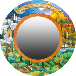 """Hey Good Lookin'"" Mirror – ""Celebrate the seasons of life"" four seasons displayed on a rolling hills landscape"