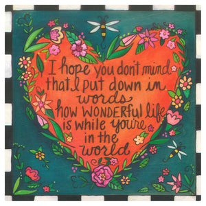 """Love Note"" Plaque – ""I hope you don't mind"" love quote within a flower shaped heart motif front view"