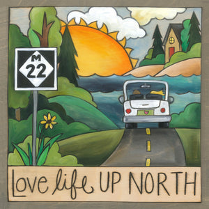 """M22"" Plaque – ""Love life up North"" artisan printed plaque honoring Michigan front view"