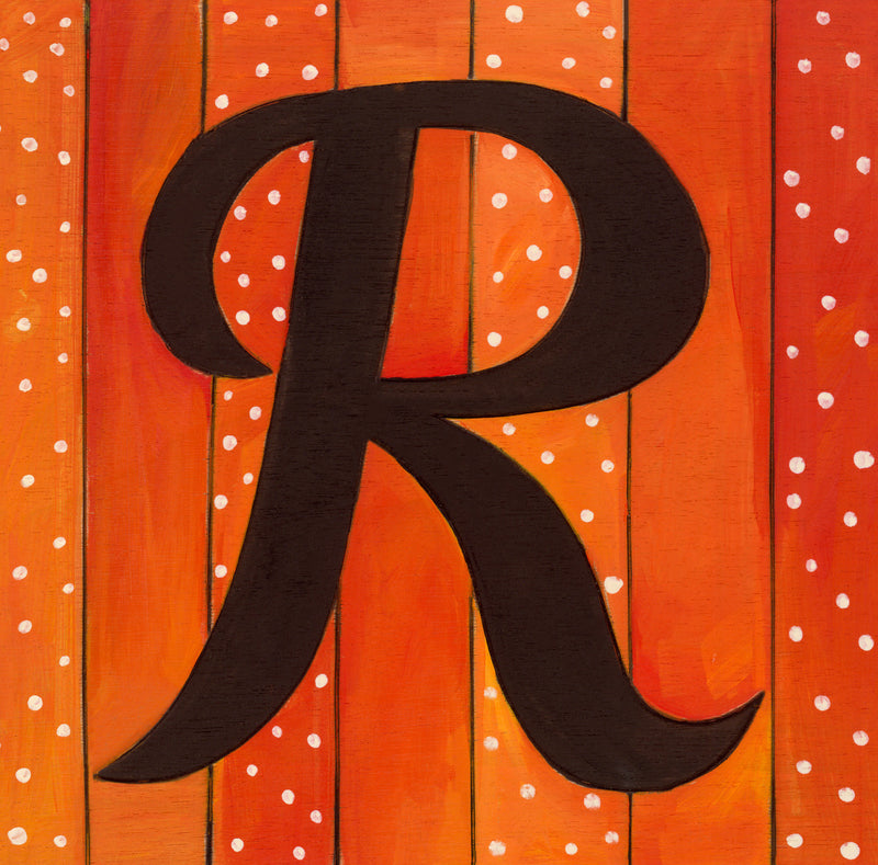 "Sincerely, Sticks printed letter ""R"" plaque, option 2"