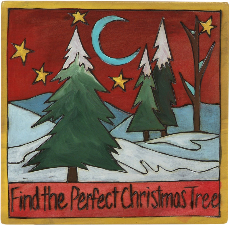 "7""x7"" Plaque –  ""Find the Perfect Christmas Tree"" plaque with snowy tree farm under a starry night motif"