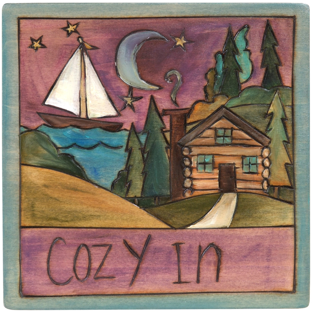"7""x7"" Plaque –  ""Cozy in"" to this cute lake cabin for the night"