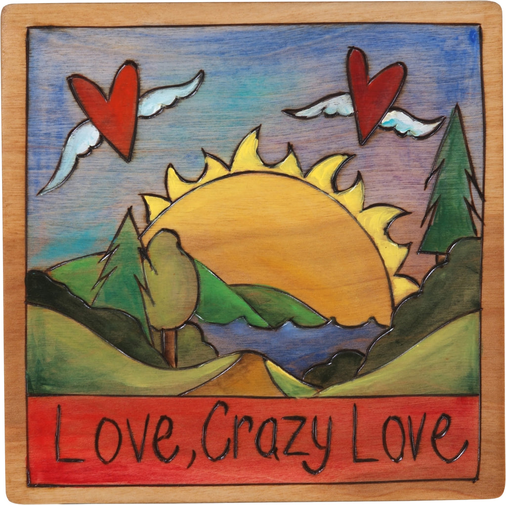 "7""x7"" Plaque –  ""Love, crazy love"" hearts with wings floating about a landscape design"
