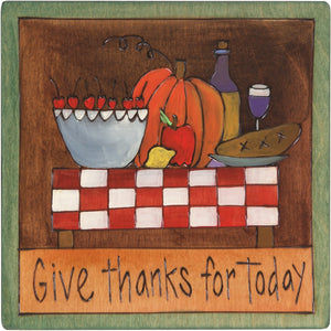 "7""x7"" Plaque –  ""Give thanks for today"" with a hearty meal motif"