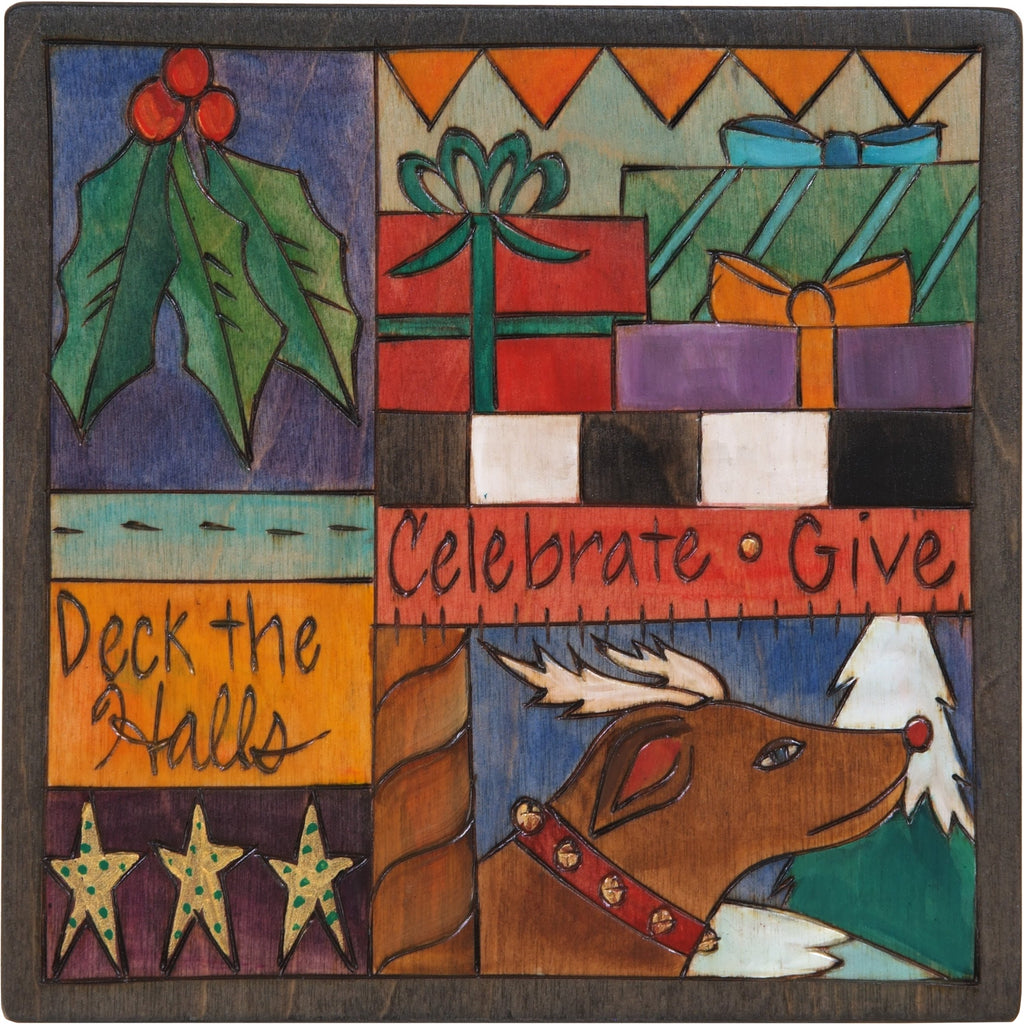 "7""x7"" Plaque –  ""Deck the Halls, Celebrate, Give"" holiday plaque with colorful scenes and patterns"