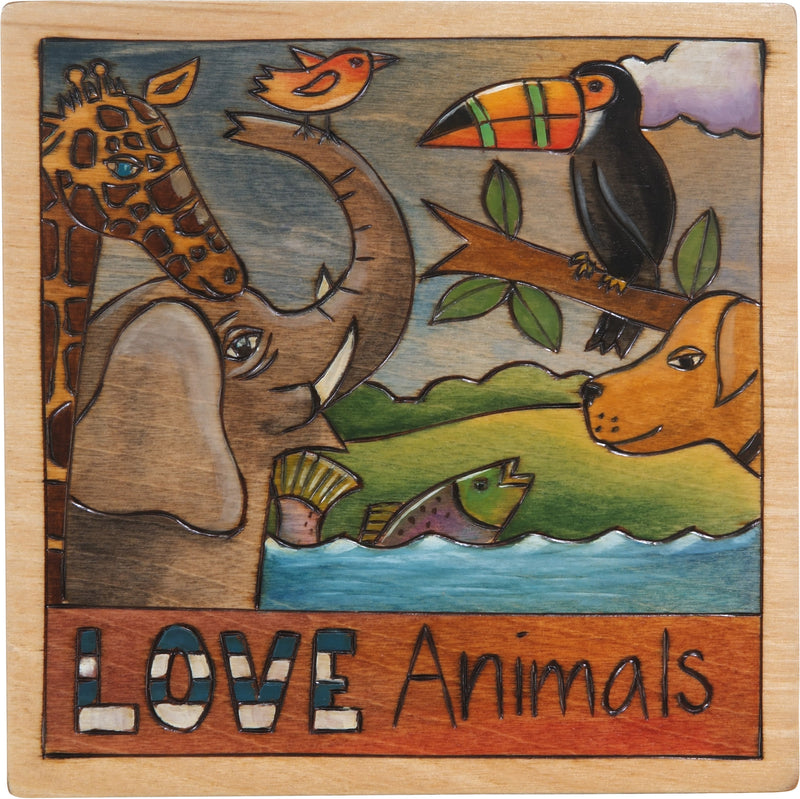 "10""x10"" Plaque –  ""Love animals"" plaque with safari animals and pets alike"