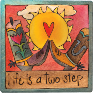 "7""x7"" Plaque –  ""Life is a two-step"" boot motif"