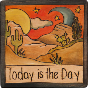 "7""x7"" Plaque –  ""Today is the day"" inspirational southwest landscape motif"